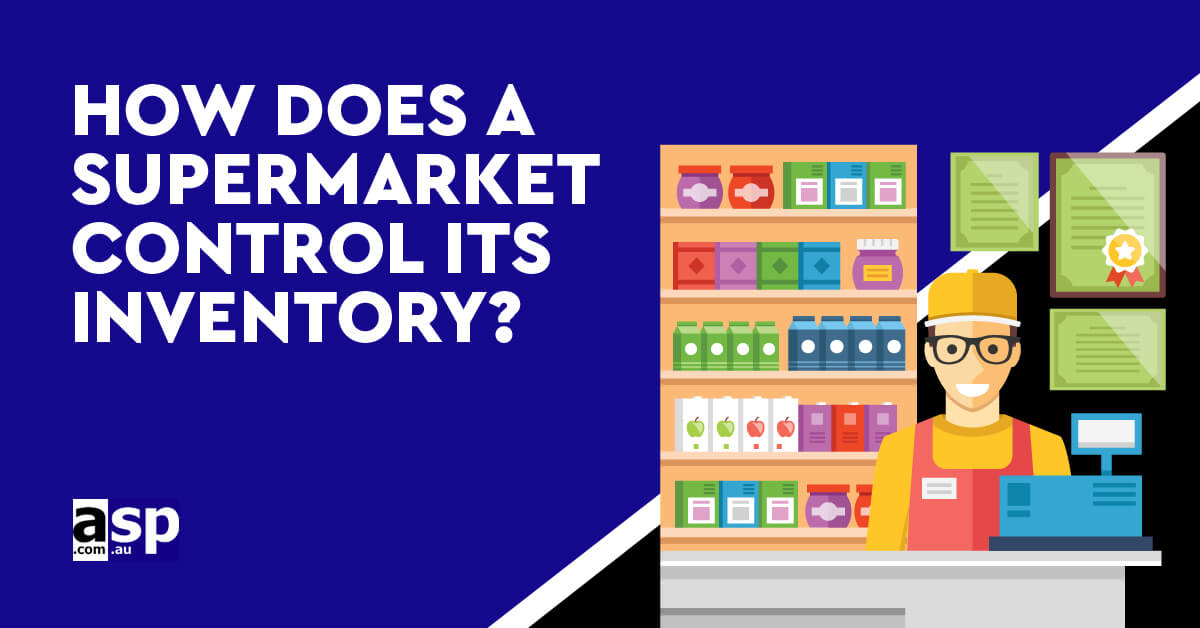 How Does A Supermarket Control Its Inventory