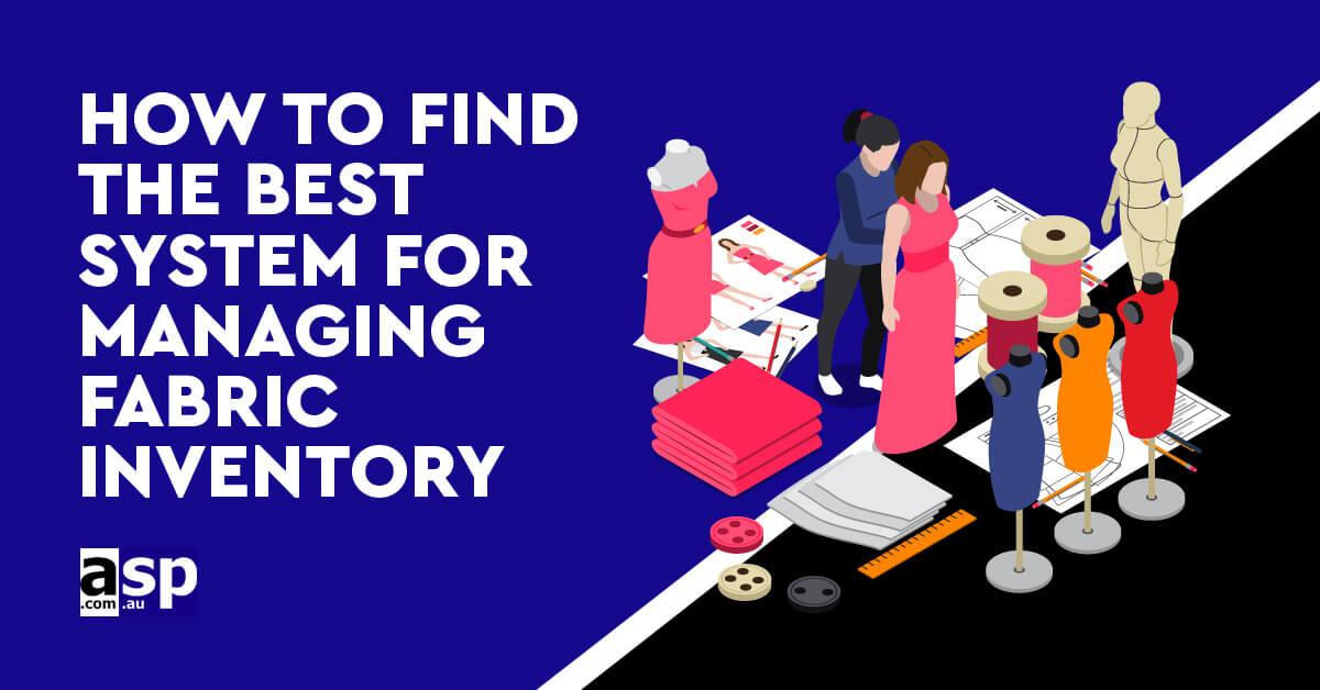 how-find-best-system-managing-fabric-inventory