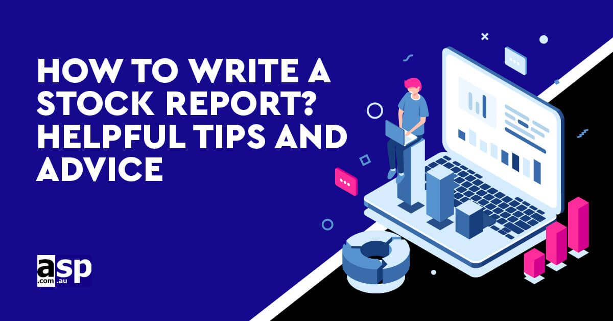 Stock taking: How to Write a Stock Report in 6 Easy Steps